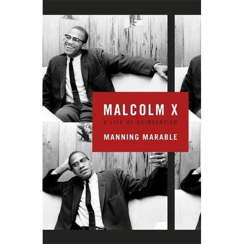Marable, M. (2011). Malcom X. A life of reinvention. London: Allen Lane.